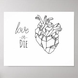 Love or die poster