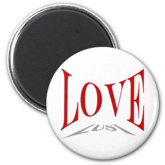 Love or Lust Magnet