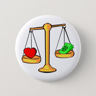 Love Or Money Pinback Button