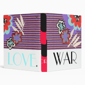 "Love or War Floral 1"" Binder"