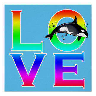 LOVE: Orca Poster