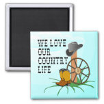 Love Our Country Life MAGNET