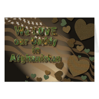Love Our Daddy in Afghanistan Greeting Card