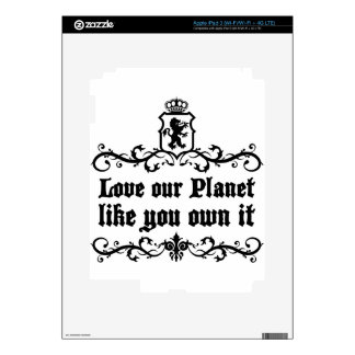 Love Our Planet Like You Own It Medieval quote Decal For iPad 3