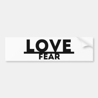 Love Over Fear Bumper Sticker