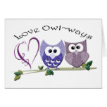 Love Owl~ways, cute Owls art gifts Greeting Cards