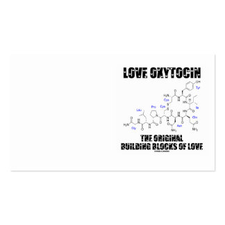 Love Oxytocin The Original Building Blocks Of Love Business Card