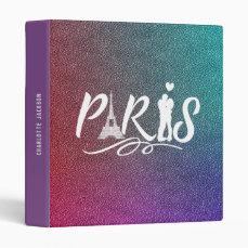 Love Paris Eiffel Tower Super Cool Personalized Binder