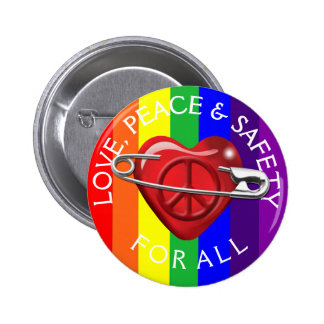 Love Peace and Safety For All red heart rainbow Pinback Button