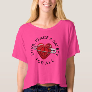 Love Peace and Safety For All red heart T-shirt