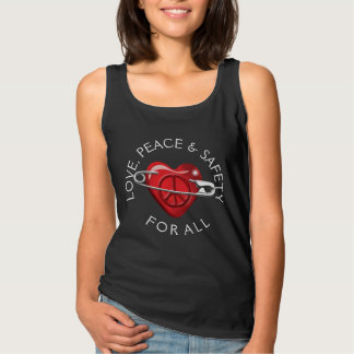 Love Peace and Safety For All red heart Tank Top