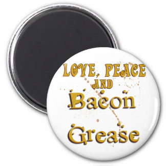 Love Peace Bacon Grease Magnet