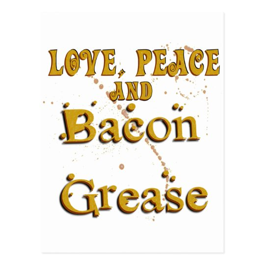 Love Peace & Bacon Grease Postcard