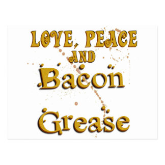 Love Peace & Bacon Grease Postcard