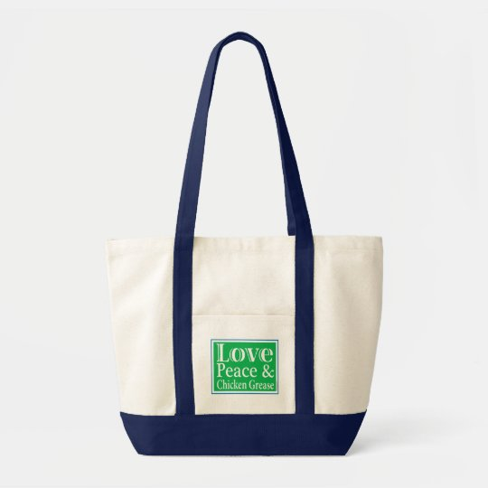 Love Peace & Chicken Grease Tote Bag
