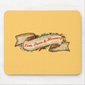 Love Peace & Harmony Mouse Pad