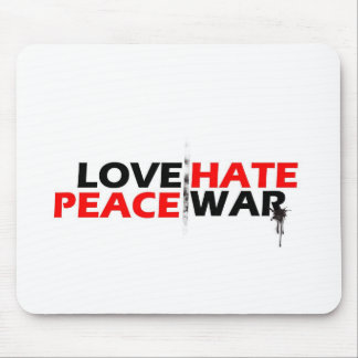Love Peace Hate War Mouse Pad