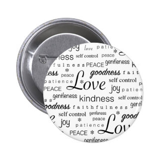 Love Peace Joy Fruit of the Spirit Black White 2 Inch Round Button