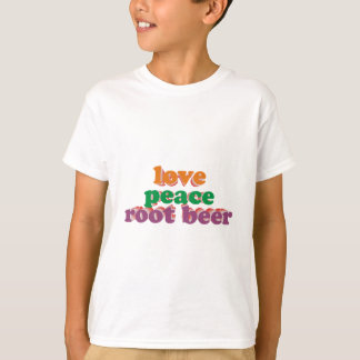 love peace roots more beer T-Shirt