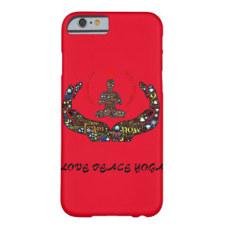 LOVE PEACE YOGA !!! BARELY THERE iPhone 6 CASE