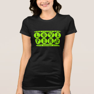 LOVE PERM - I Love My Curly Hairstyle Meme, Lime Tshirt