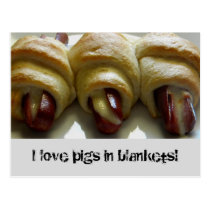 love pigs in blankets! postcard