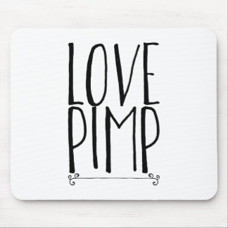 Love Pimp Mouse Pad