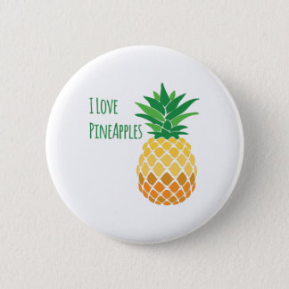 Love Pineapples Pinback Button
