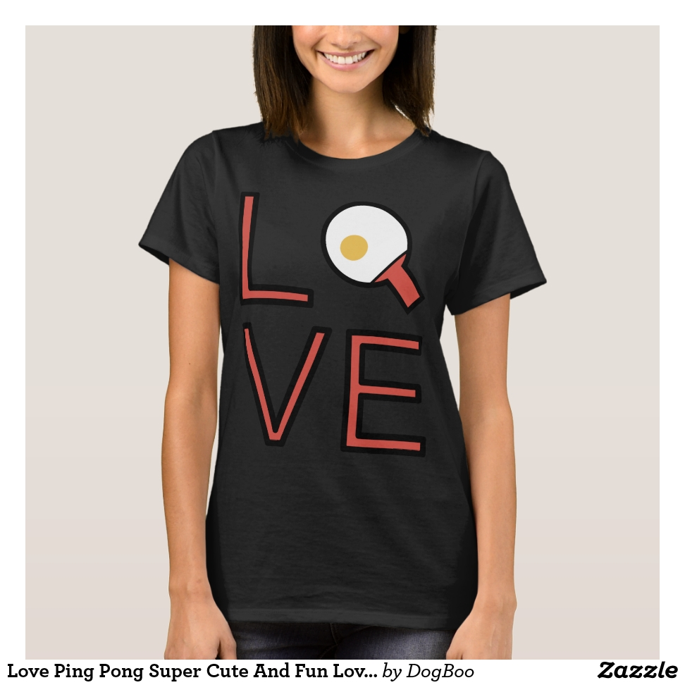 Love Ping Pong Super Cute And Fun Love Gift Idea T-Shirt - Best Selling Long-Sleeve Street Fashion Shirt Designs
