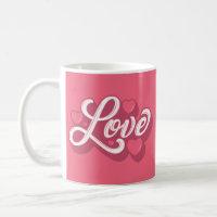 Love (Pink) Coffee Mug