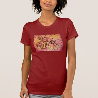 Love Pink Glamorous Inspirational Art Tee Shirt