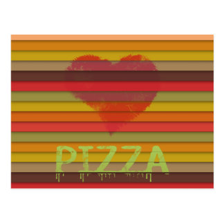 Love pizza - pizza is love, pizza is life postcard