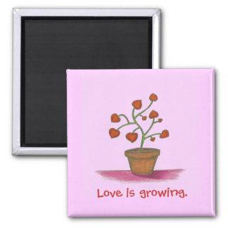 Love plant, love is growing Magnet