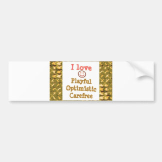 LOVE Playful OPTIMISTIC Carefree LOWPRICE Gifts Bumper Stickers