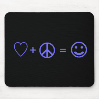 Love plus Peace equals Happiness Mouse Pad