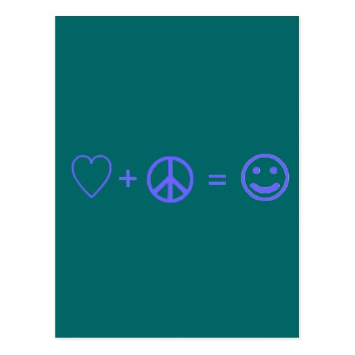 Love plus Peace equals Happiness Postcard