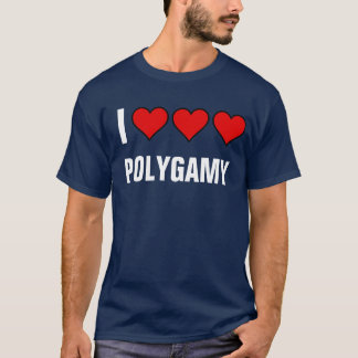 Love Polygamy T-Shirt