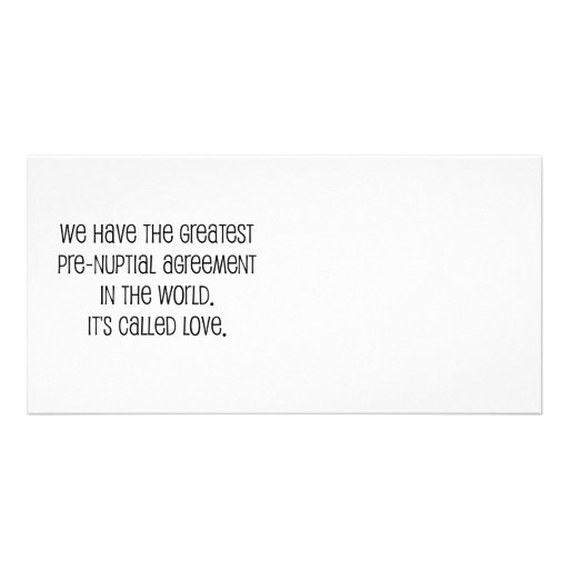 """""""Love Pre-Nup"""" Marriage quote Picture Card"""