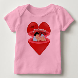 Love Produces Love Baby T-Shirt
