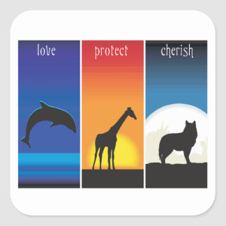 Love, Protect and Cherish Animals Square Sticker