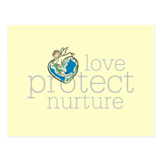 Love Protect Nurture T-shirts and Gifts Postcard