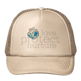 Love Protect Nurture T-shirts and Gifts Trucker Hat