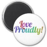Love proudly fridge magnets