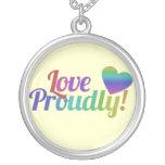 Love Proudly Pendants