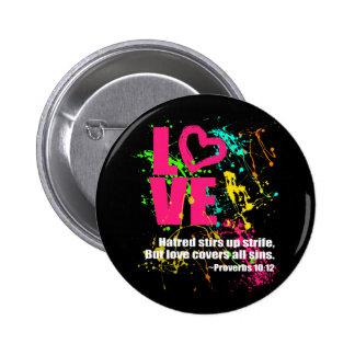Love Proverbs Bible Verse Neon Paint Splatter 2 Inch Round Button