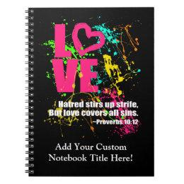 Love Proverbs Bible Verse Neon Paint Splatter Notebook