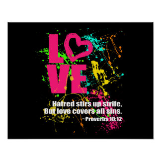 Love Proverbs Bible Verse Neon Paint Splatter Poster