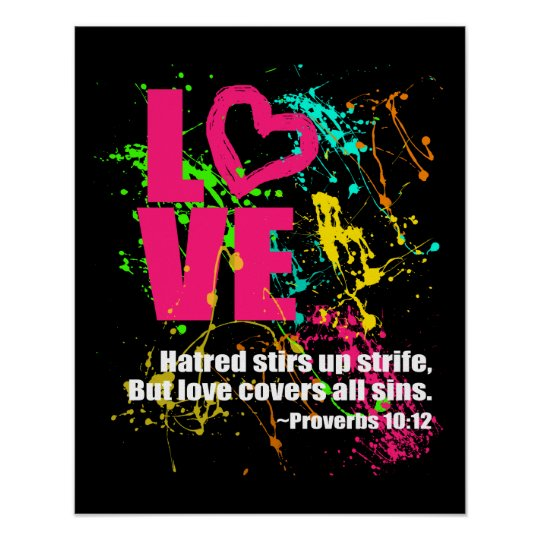 Love Proverbs Bible Verse Neon Paint Splatter Poster