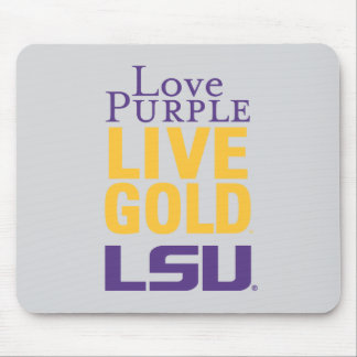 Love Purple Live Gold LSU Logo Mouse Pad