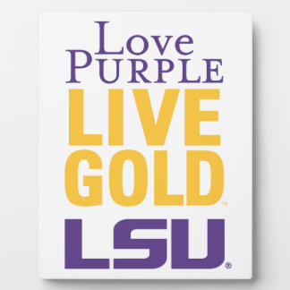 Love Purple Live Gold LSU Logo Plaque